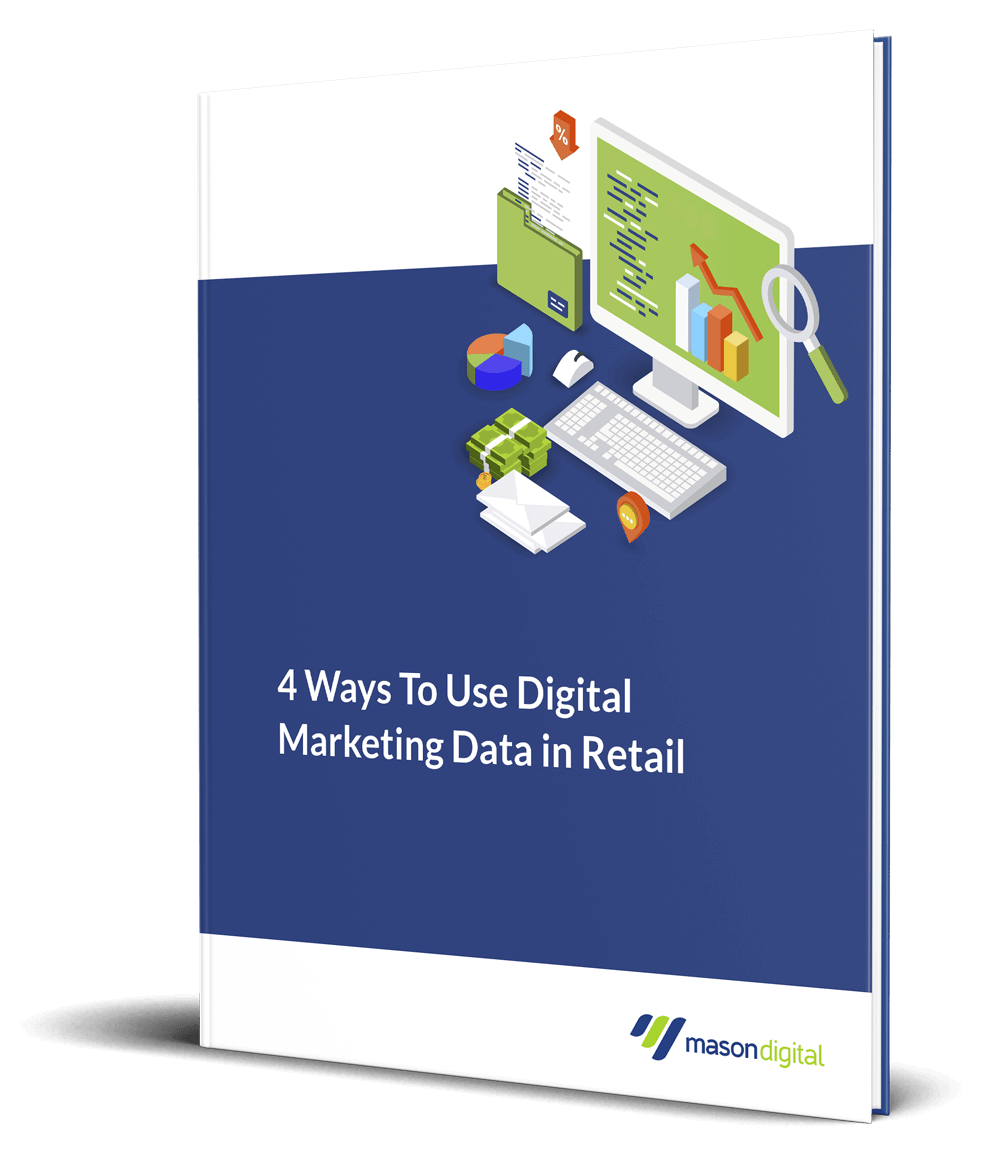 Feature Image - 4 Ways To Use Digital Marketing Data in Retail