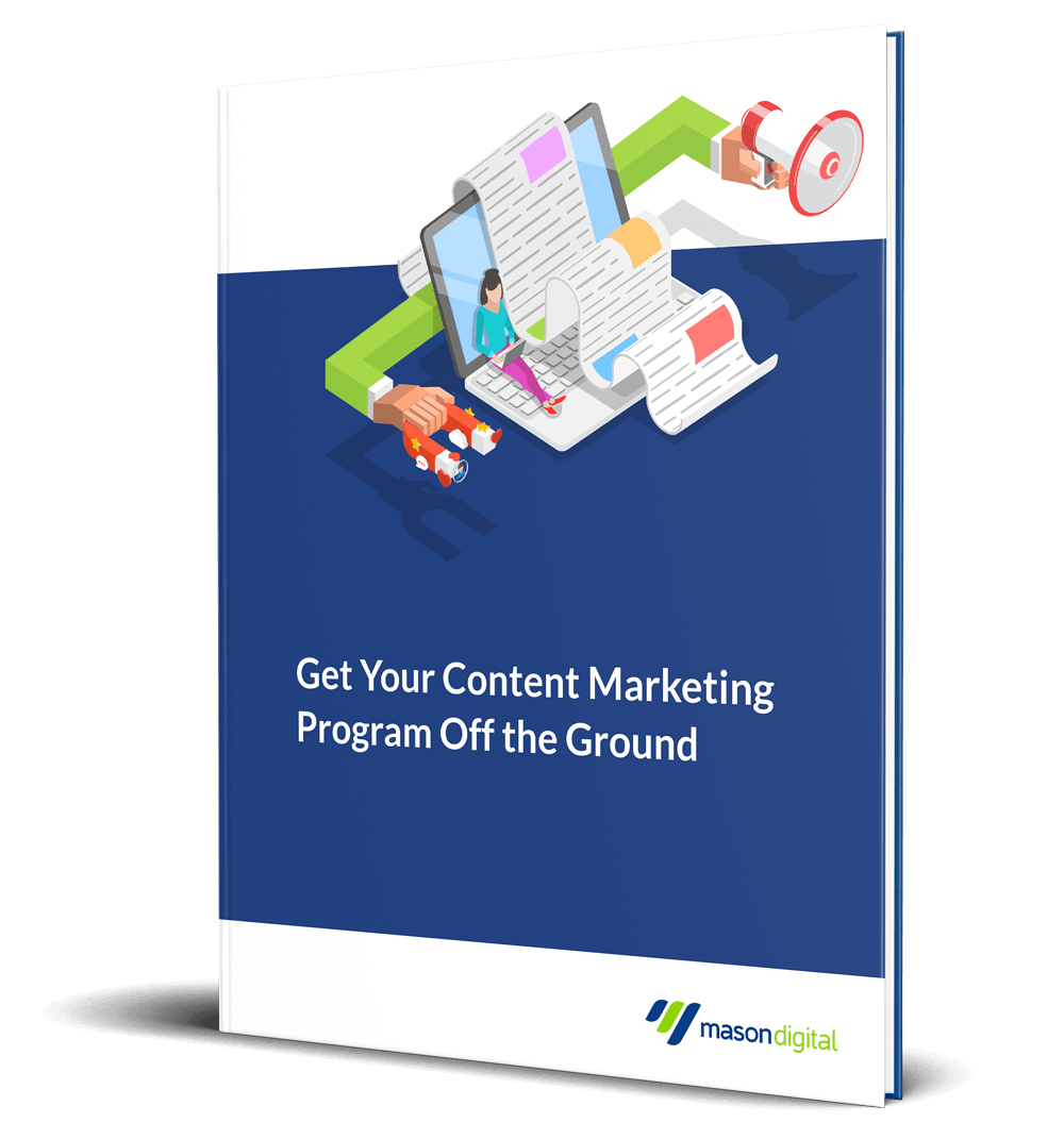 Feature Image - Get Your Content Marketing Program Off the Ground